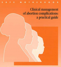 Clinical Management of Abortion Complications: A Practical Guide image